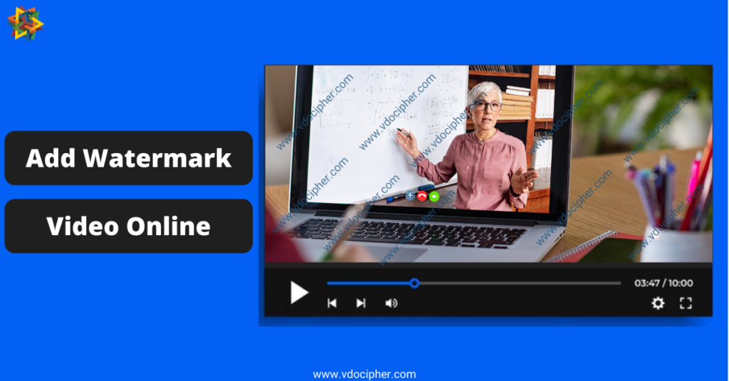 Video Watermarking, Online VIdeo Watermarking