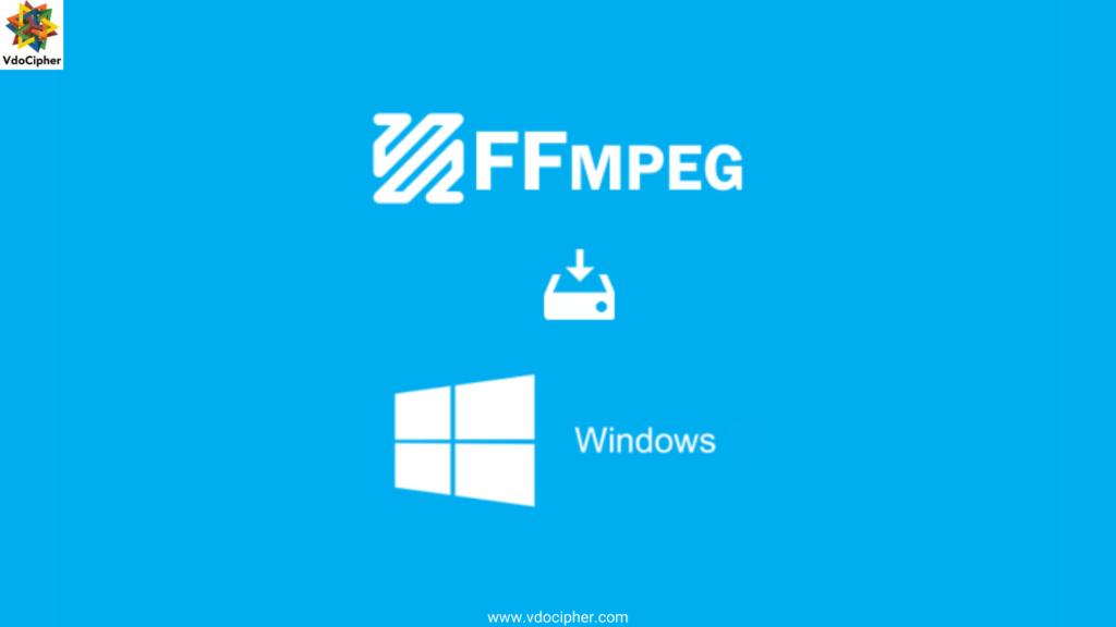 ffmpeg windows installation